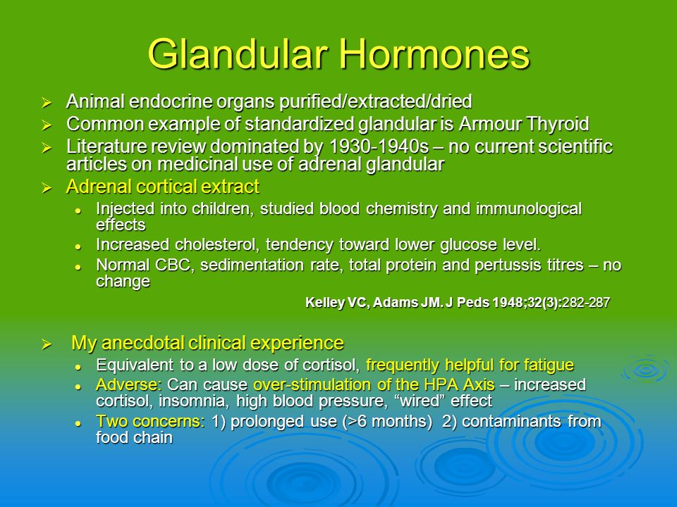 Glandular Hormones Animal endocrine organs purified/extracted/dried