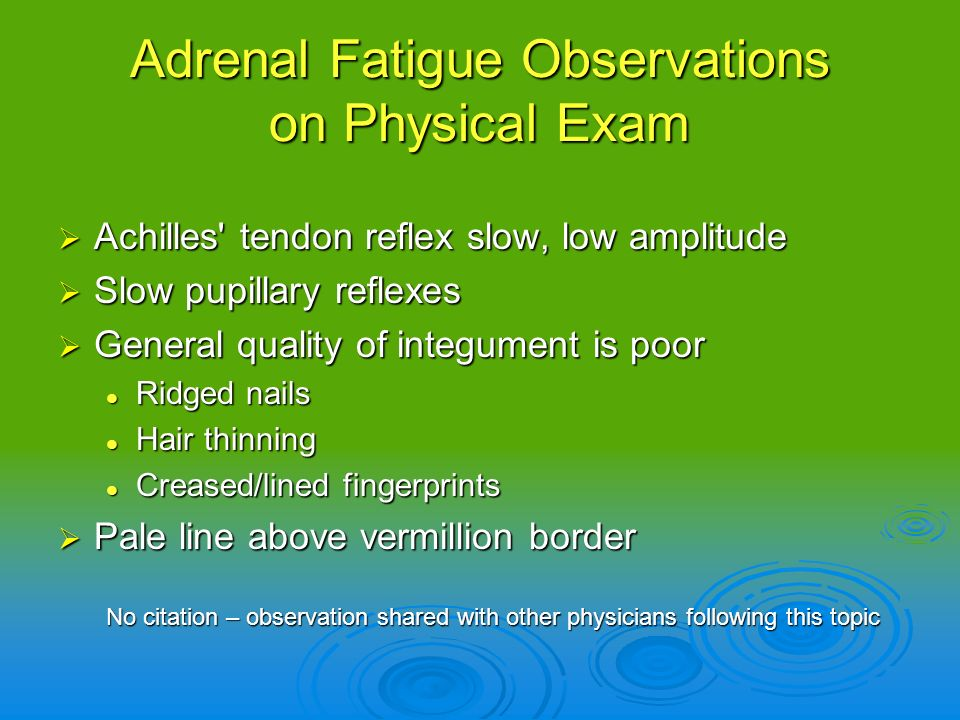 Adrenal Fatigue Observations on Physical Exam