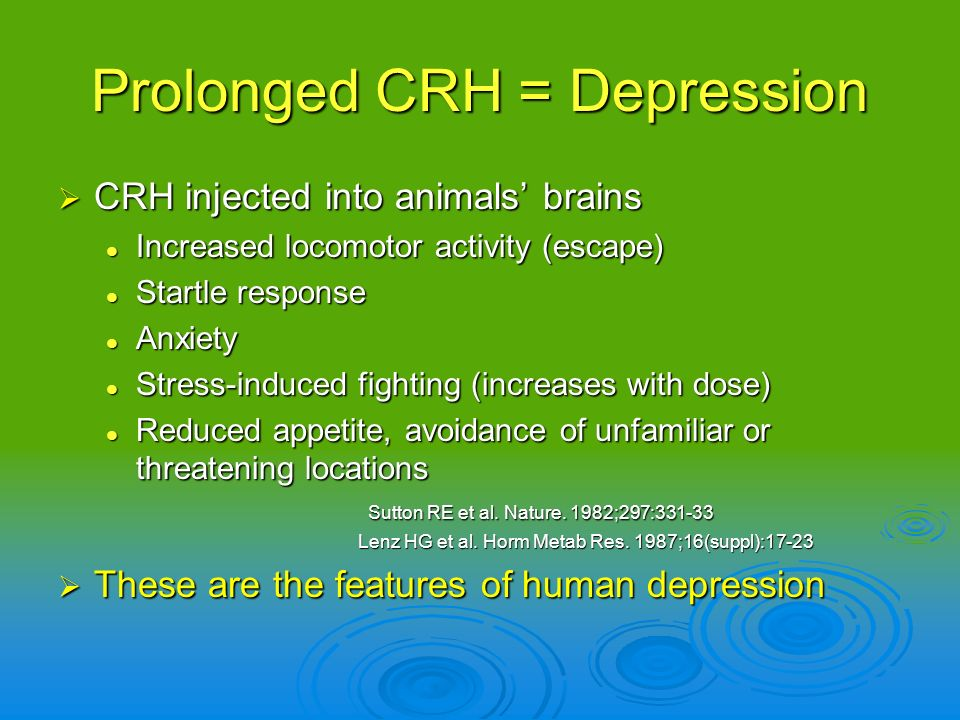 Prolonged CRH = Depression