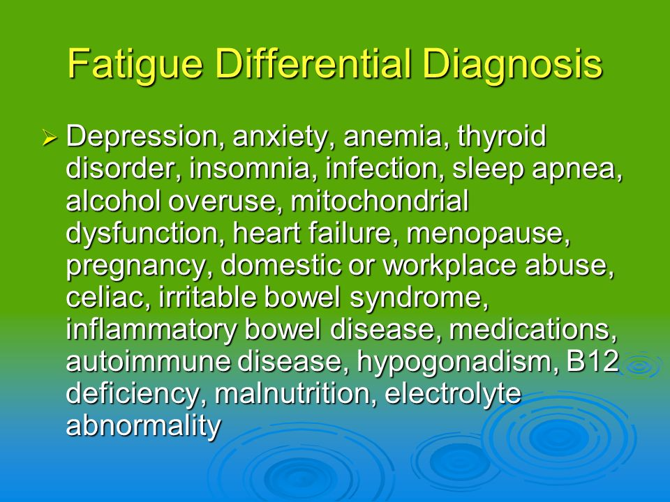 Fatigue Differential Diagnosis