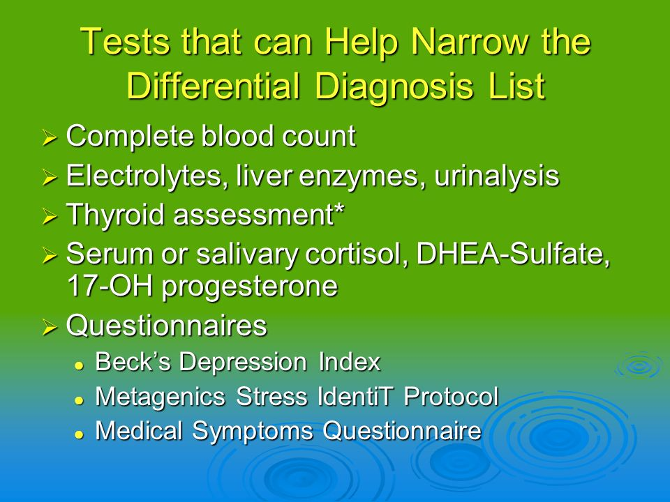 Tests that can Help Narrow the Differential Diagnosis List