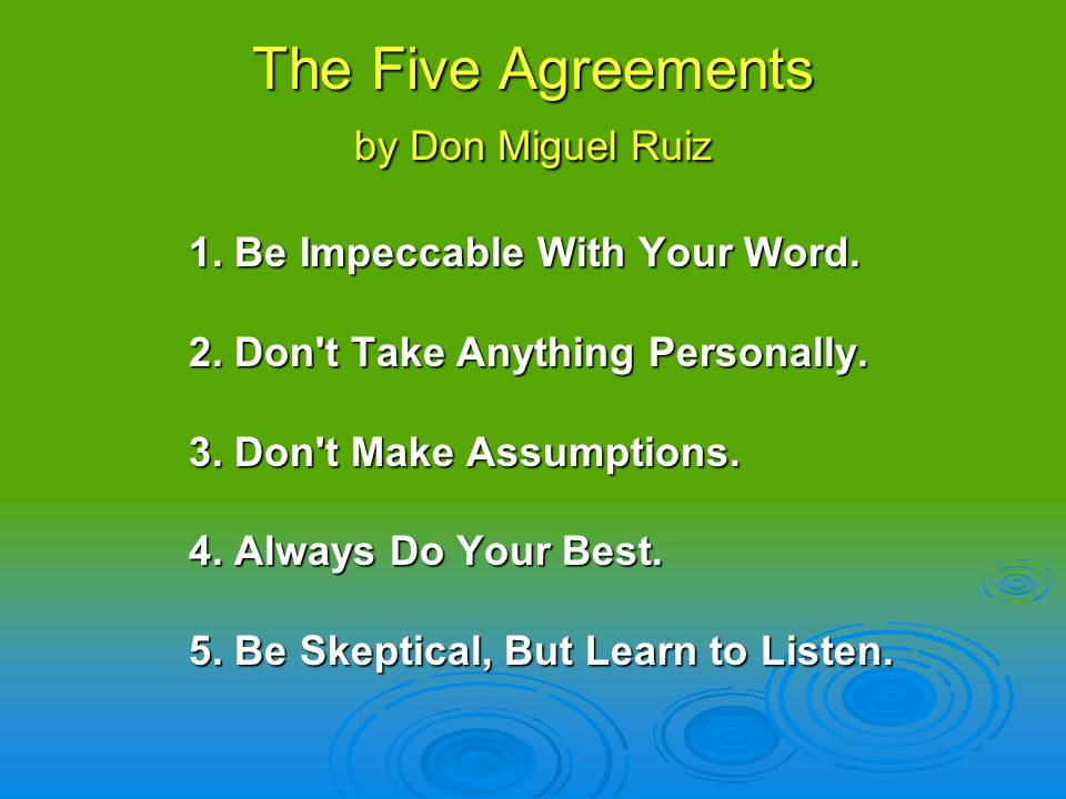 The Five Agreements by Don Miguel Ruiz