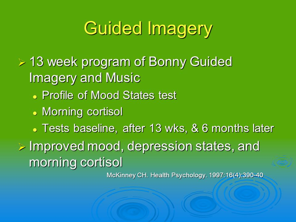 Guided Imagery 13 week program of Bonny Guided Imagery and Music