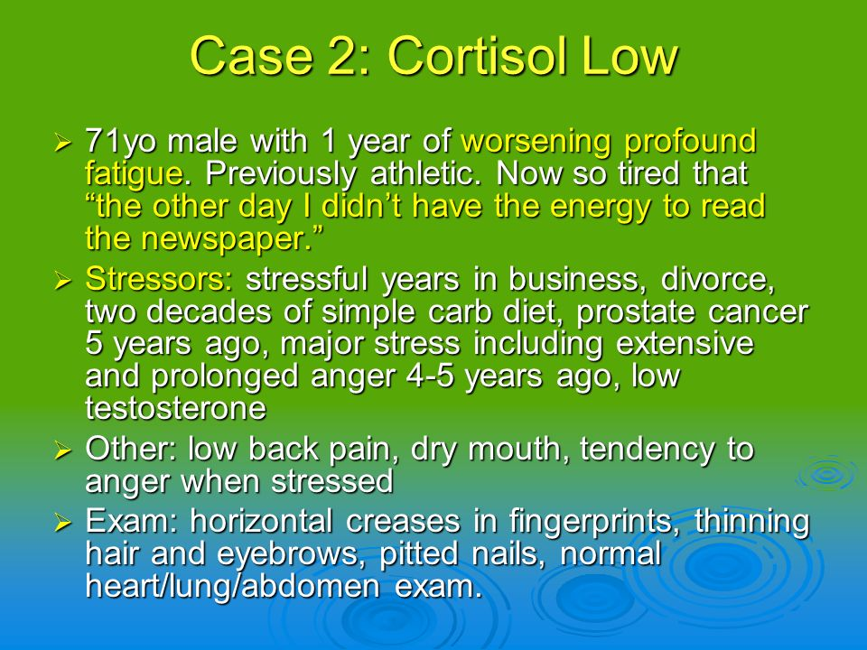 Case 2: Cortisol Low
