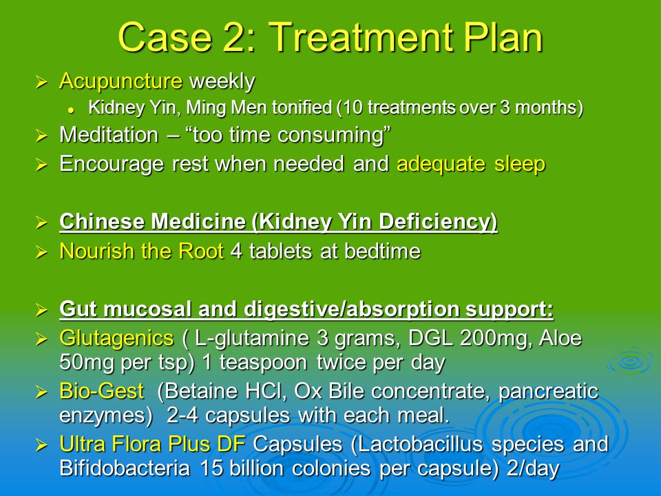 Case 2: Treatment Plan Acupuncture weekly