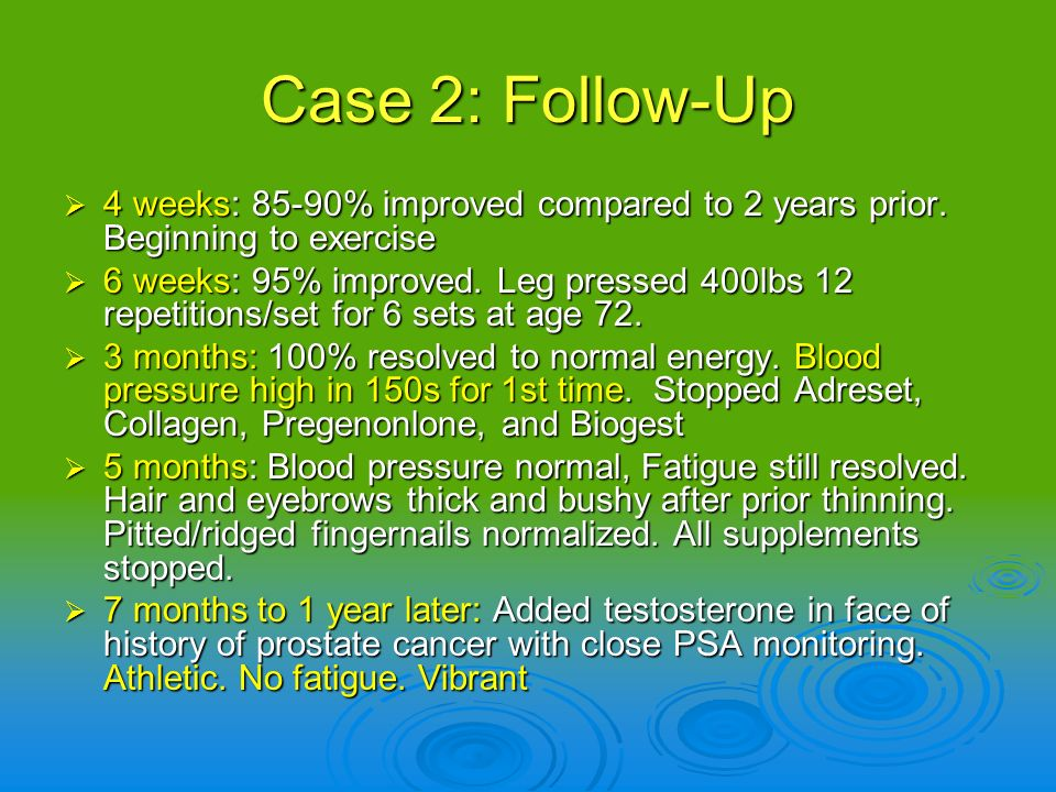 Case 2: Follow-Up 4 weeks: 85-90% improved compared to 2 years prior. Beginning to exercise.
