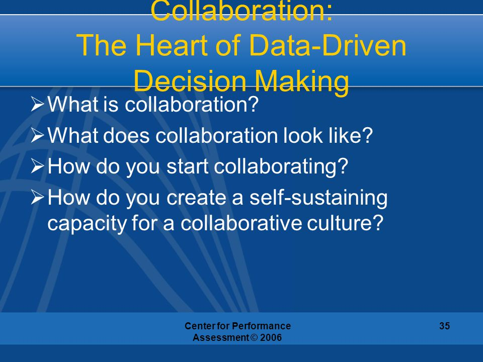 Collaboration: The Heart of Data-Driven Decision Making