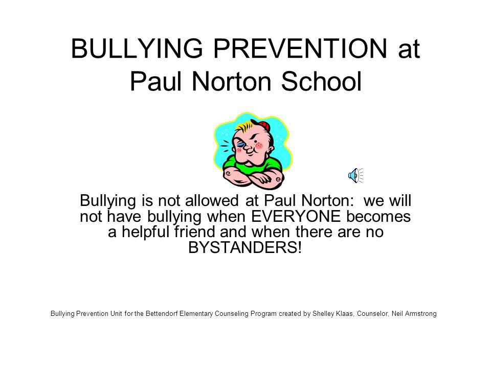 BULLYING PREVENTION at Paul Norton School