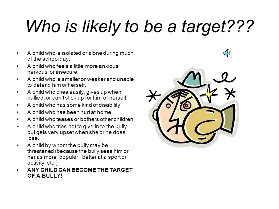 Who is likely to be a target