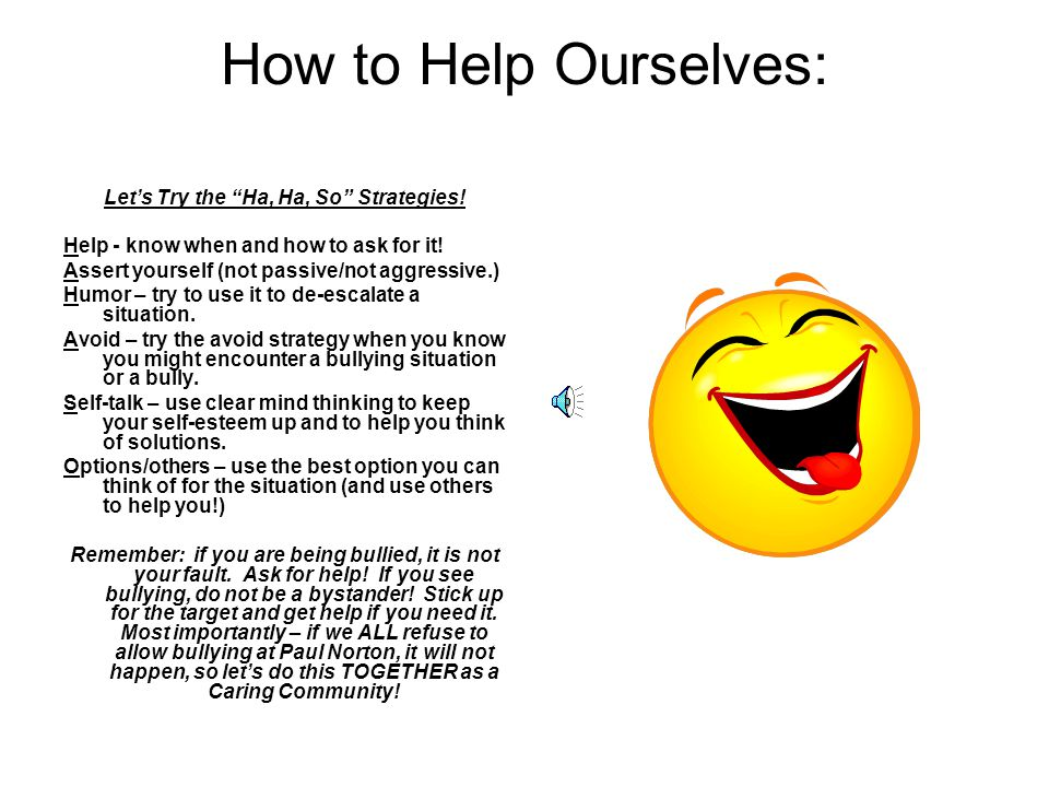 Let's Try the Ha, Ha, So Strategies!