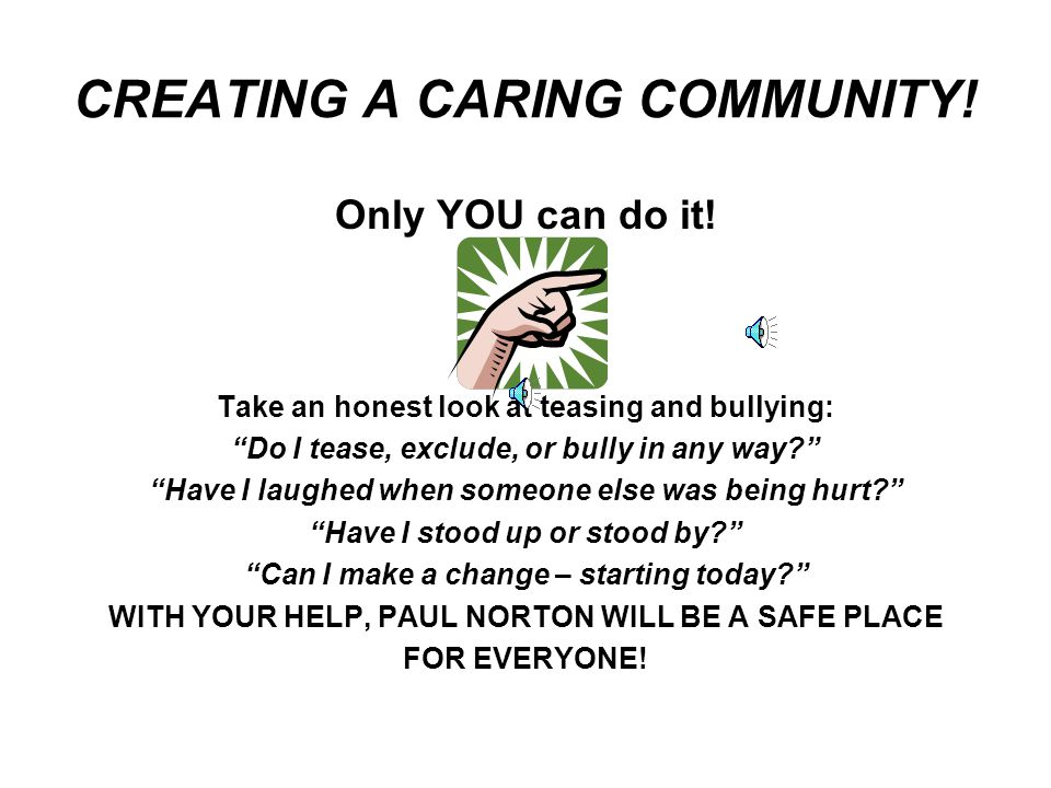 CREATING A CARING COMMUNITY!