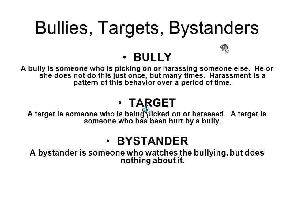 Bullies, Targets, Bystanders