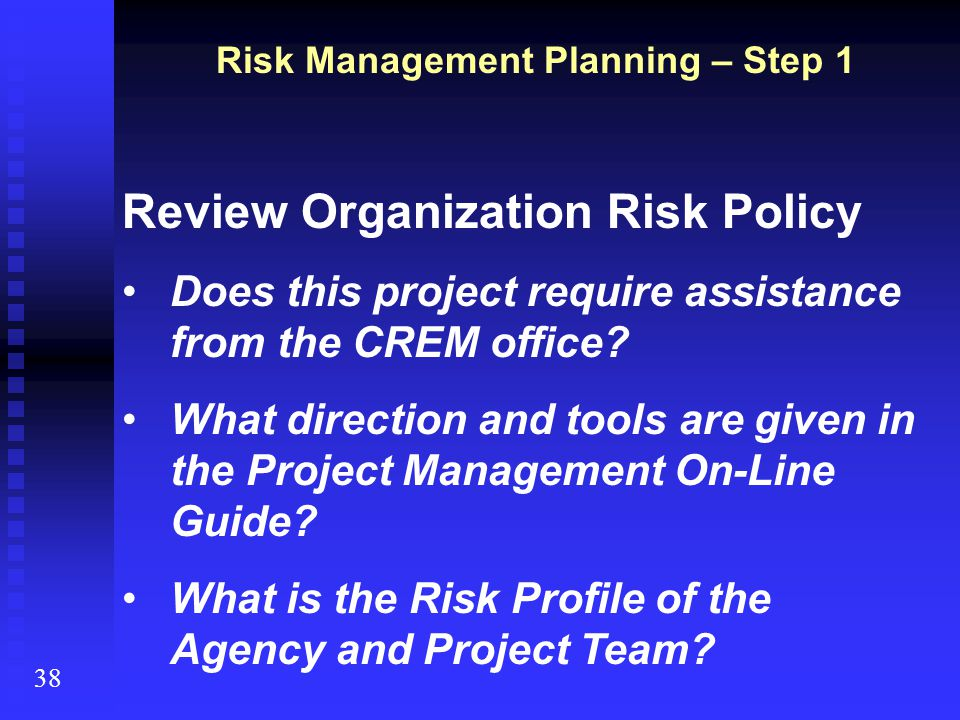 Risk Management Planning – Step 1