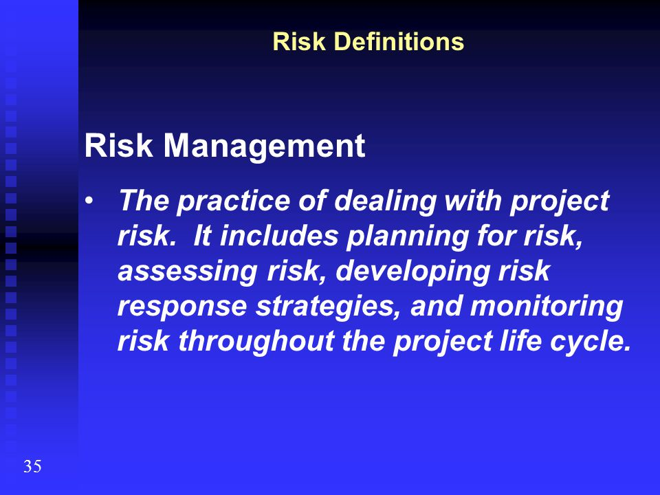 Risk Definitions Risk Management.