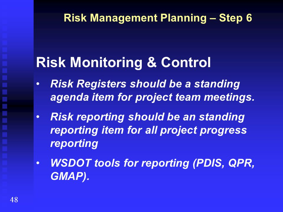 Risk Management Planning – Step 6