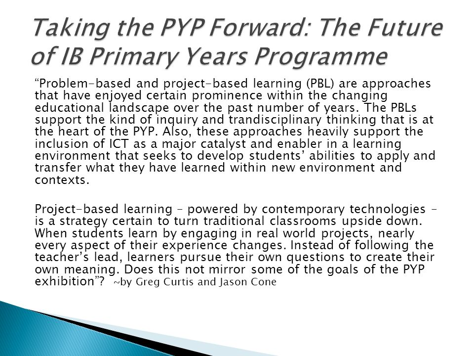 Taking the PYP Forward: The Future of IB Primary Years Programme