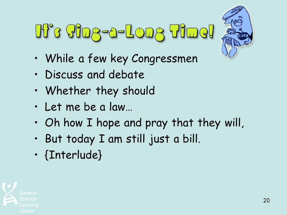 While a few key Congressmen