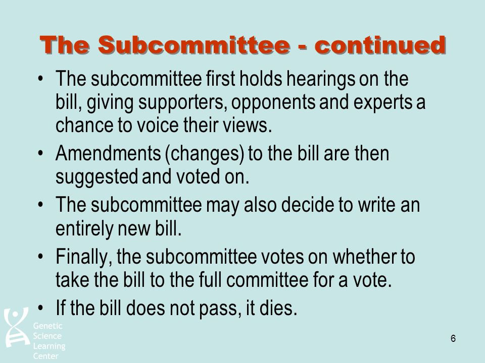 The Subcommittee - continued