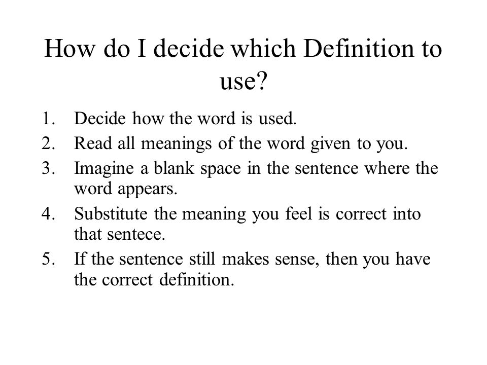How do I decide which Definition to use