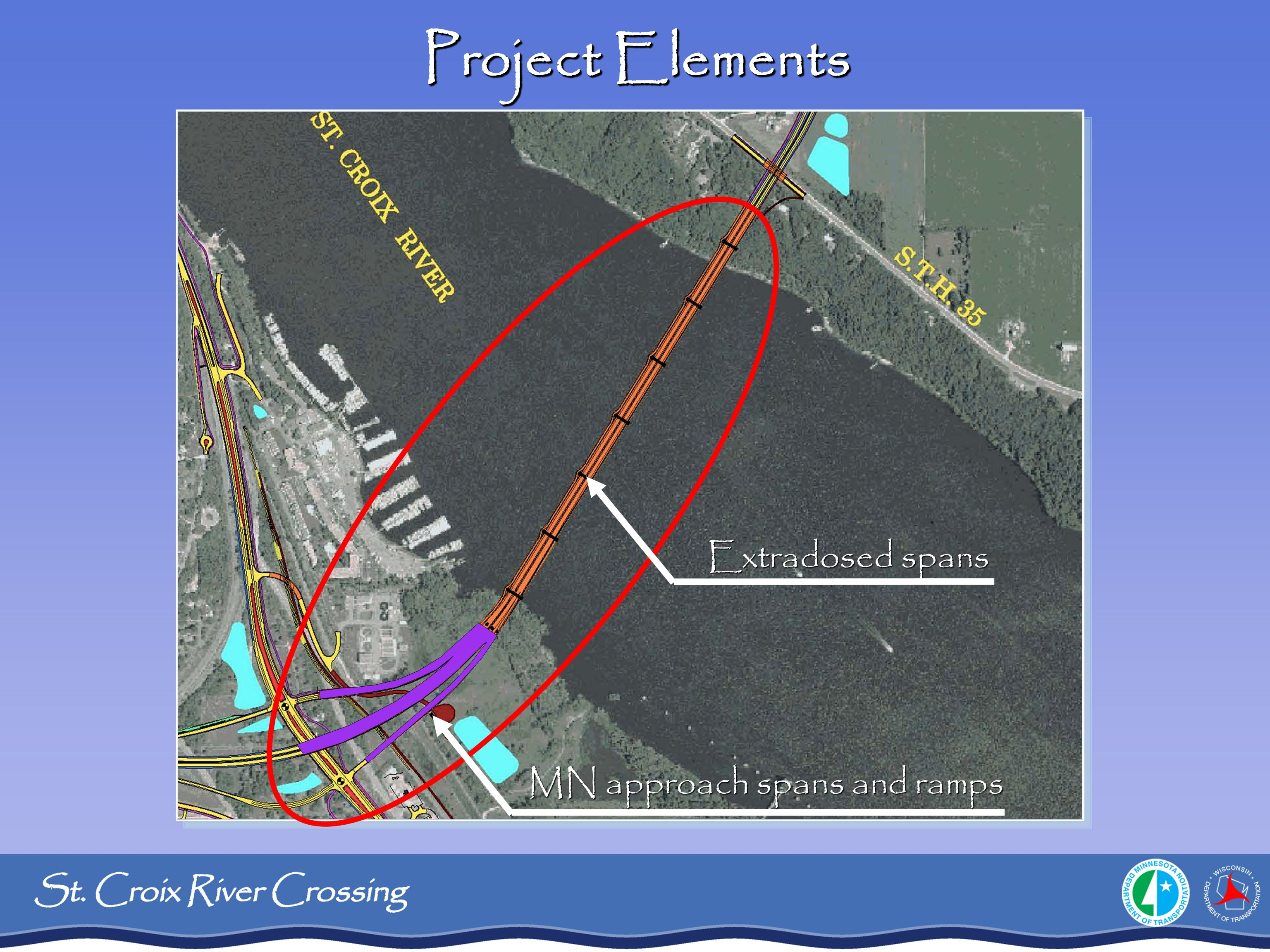Project Elements Extradosed spans MN approach spans and ramps
