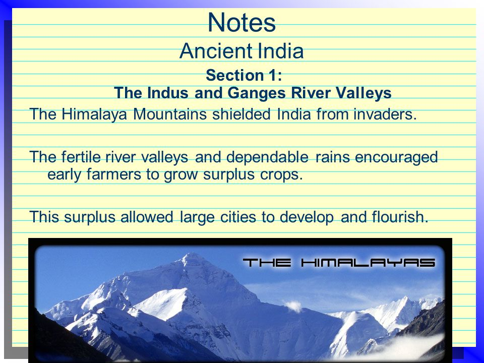 Section 1: The Indus and Ganges River Valleys