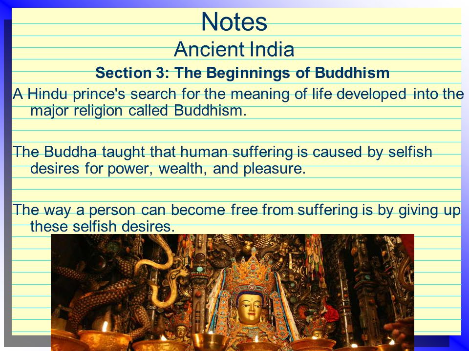 Section 3: The Beginnings of Buddhism