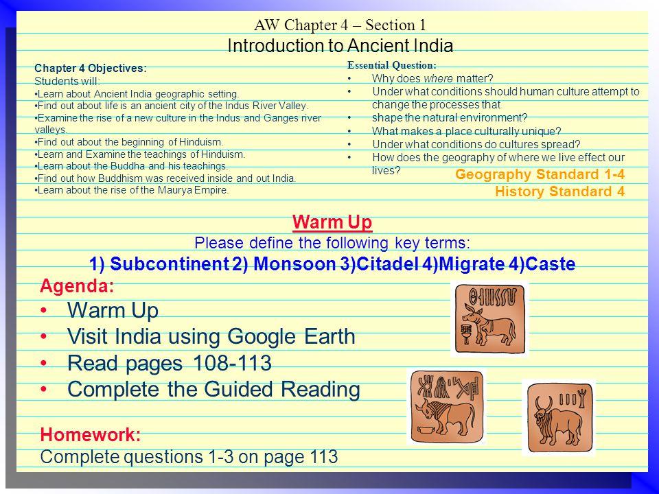 1) Subcontinent 2) Monsoon 3)Citadel 4)Migrate 4)Caste