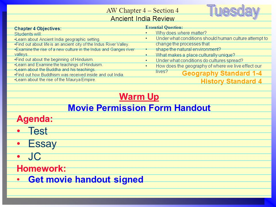 Tuesday Test Essay JC Warm Up Movie Permission Form Handout Agenda: