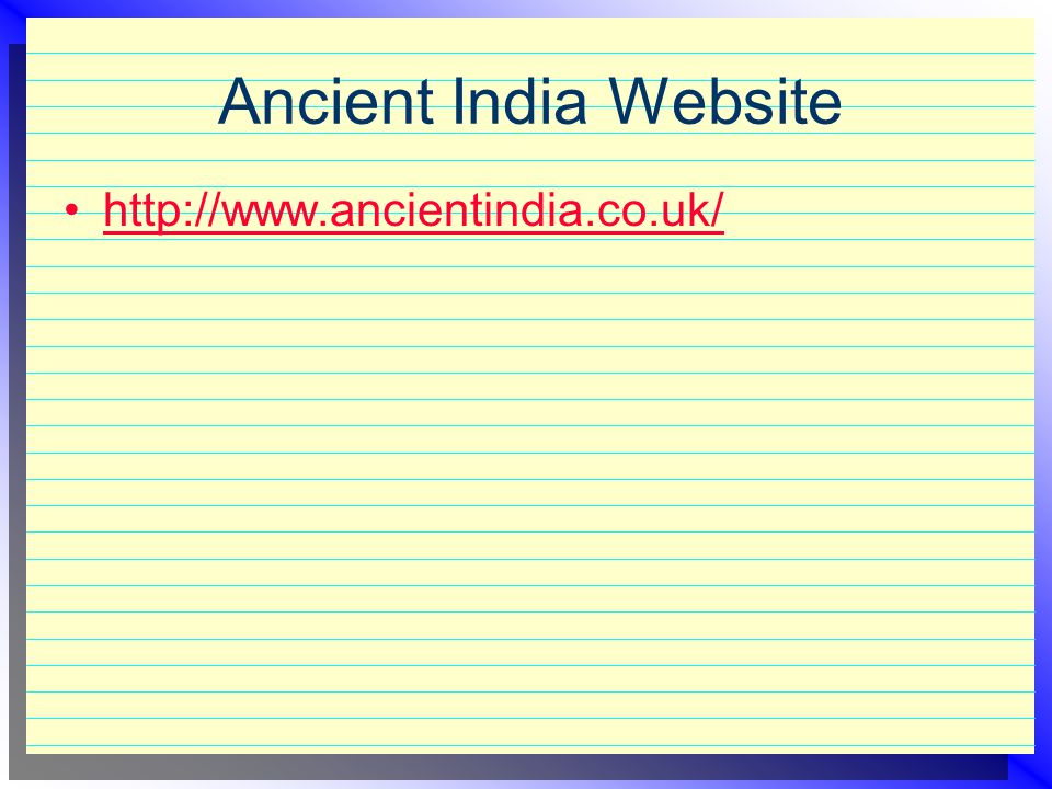 Ancient India Website http://www.ancientindia.co.uk/