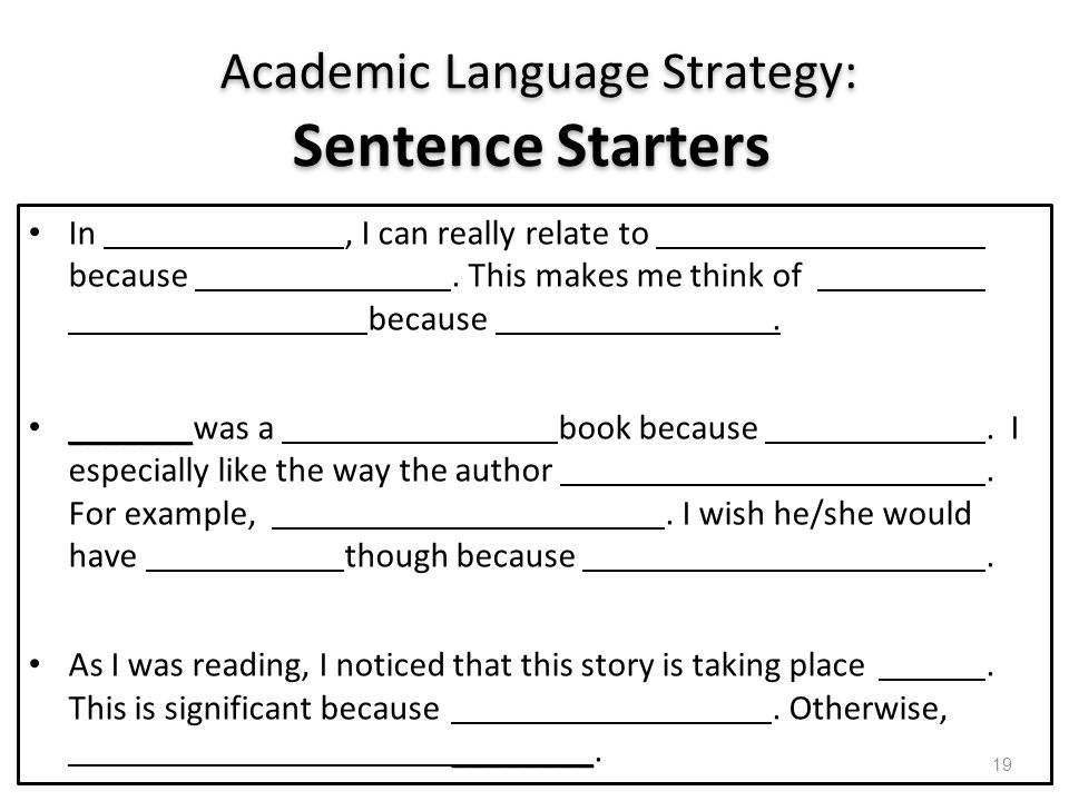 Academic Language Strategy: Sentence Starters