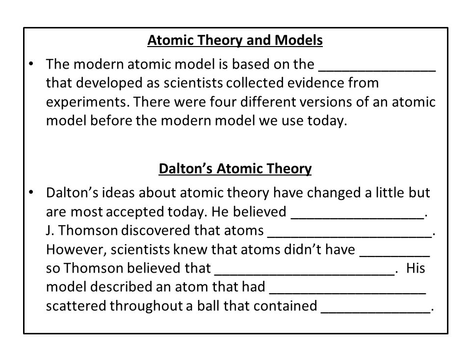 Atomic Theory and Models Dalton's Atomic Theory