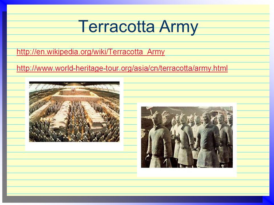 Terracotta Army http://en.wikipedia.org/wiki/Terracotta_Army