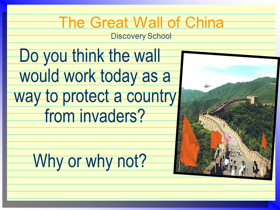 The Great Wall of China Discovery School