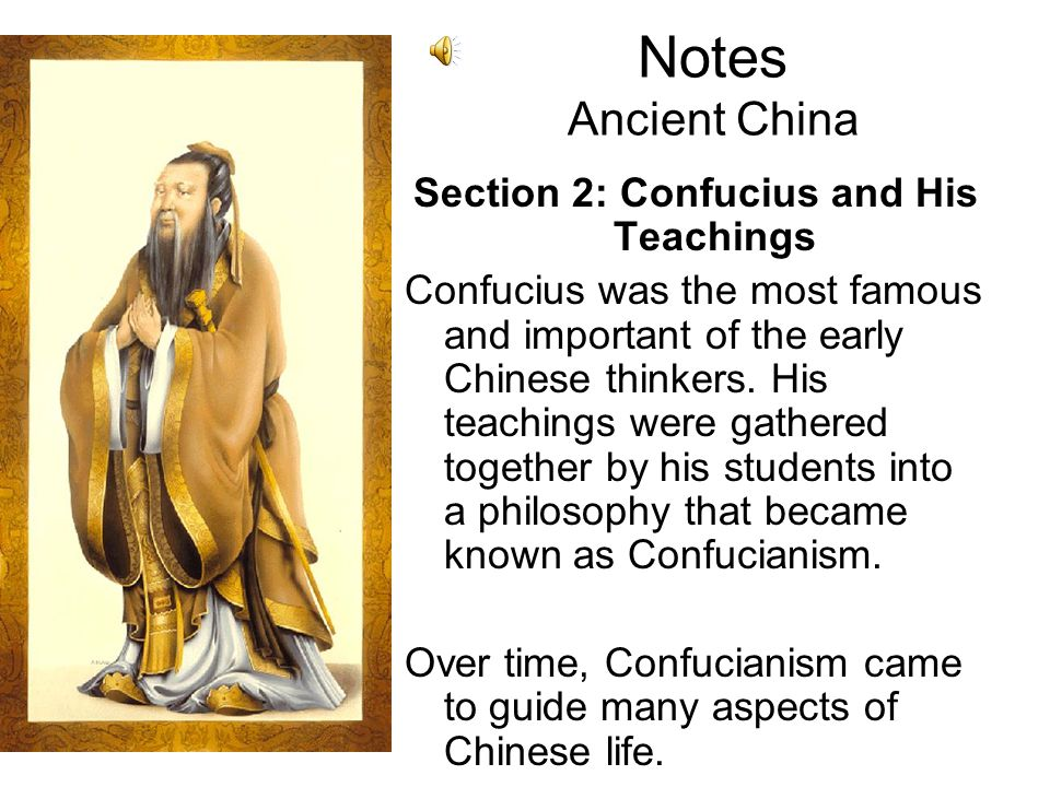 Section 2: Confucius and His Teachings