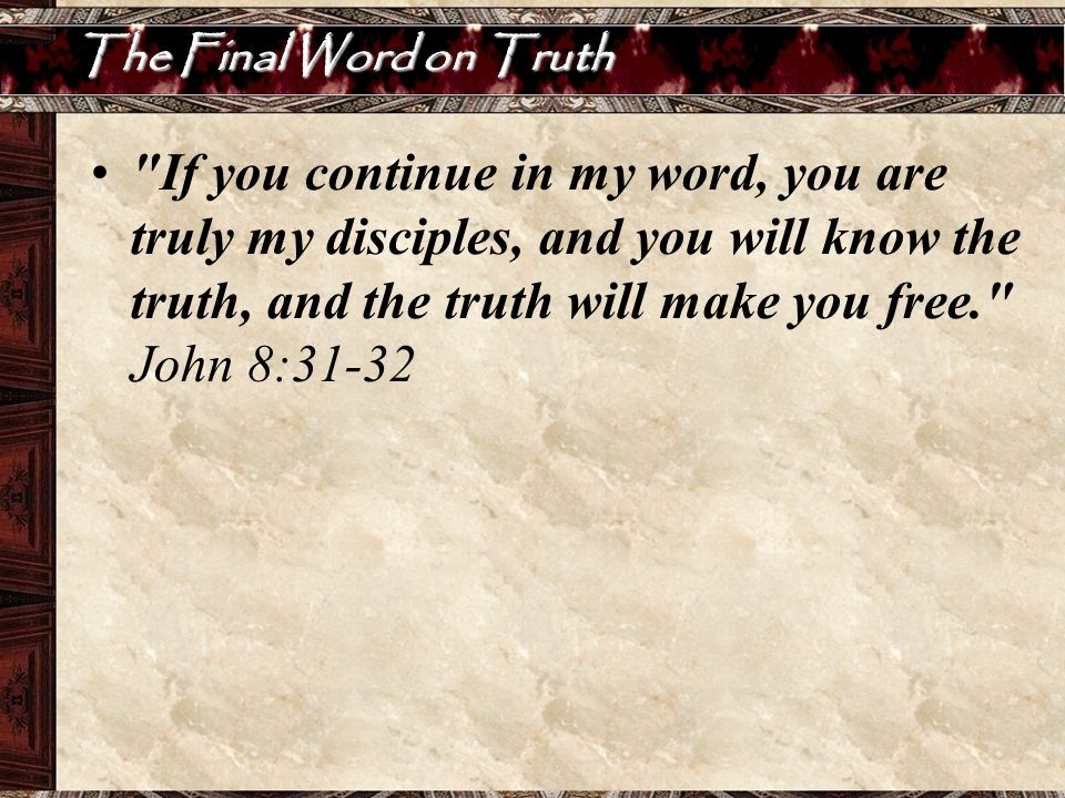 The Final Word on Truth