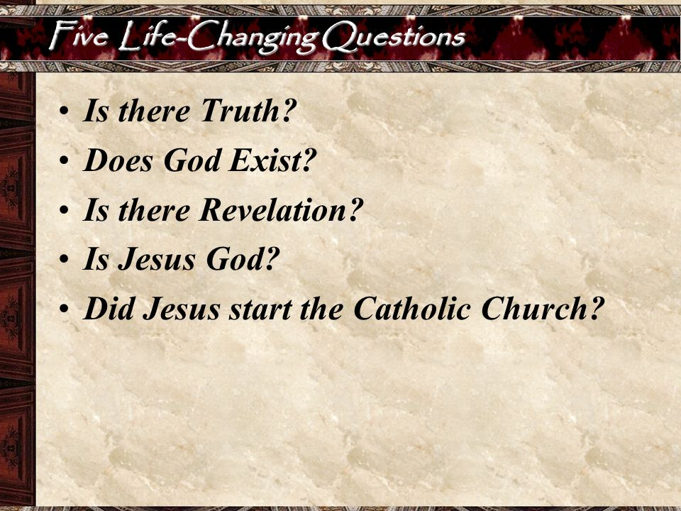 Five Life-Changing Questions