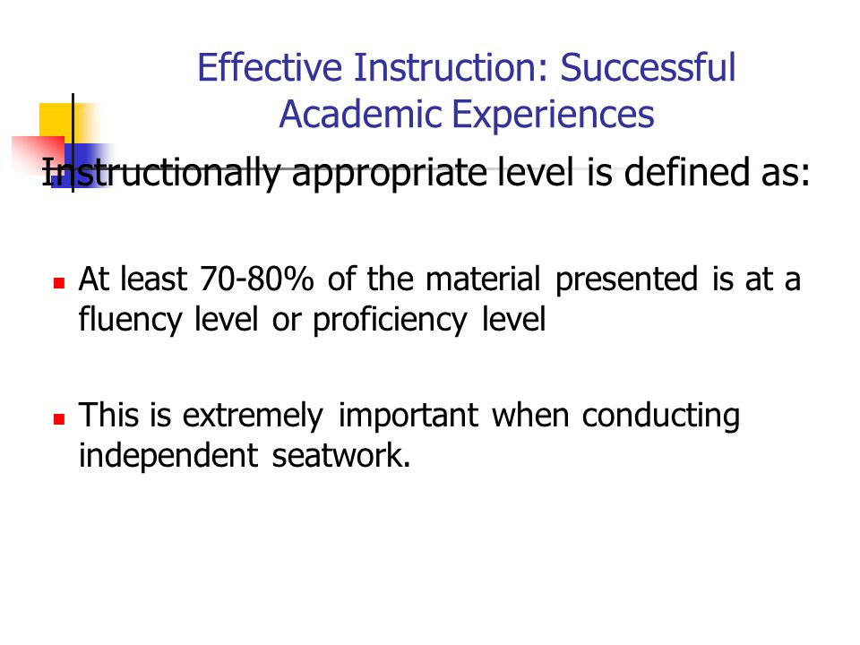 Effective Instruction: Successful Academic Experiences