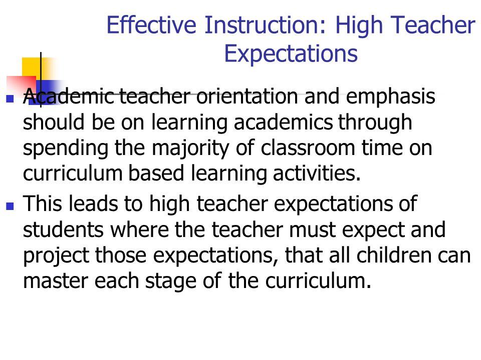 Effective Instruction: High Teacher Expectations