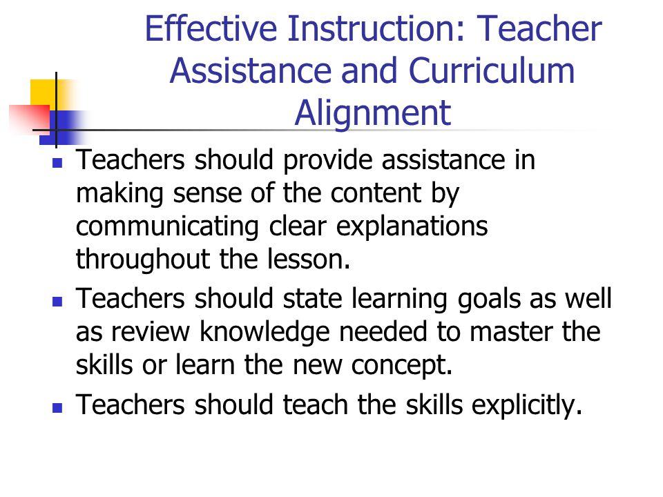 Effective Instruction: Teacher Assistance and Curriculum Alignment