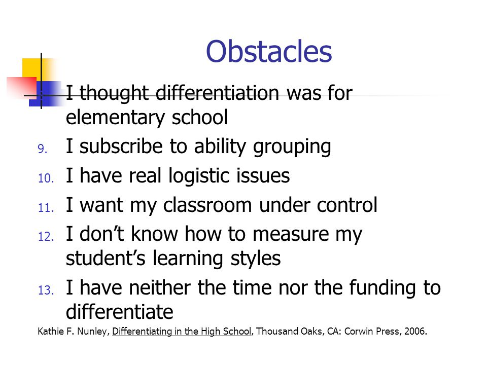 Obstacles I thought differentiation was for elementary school