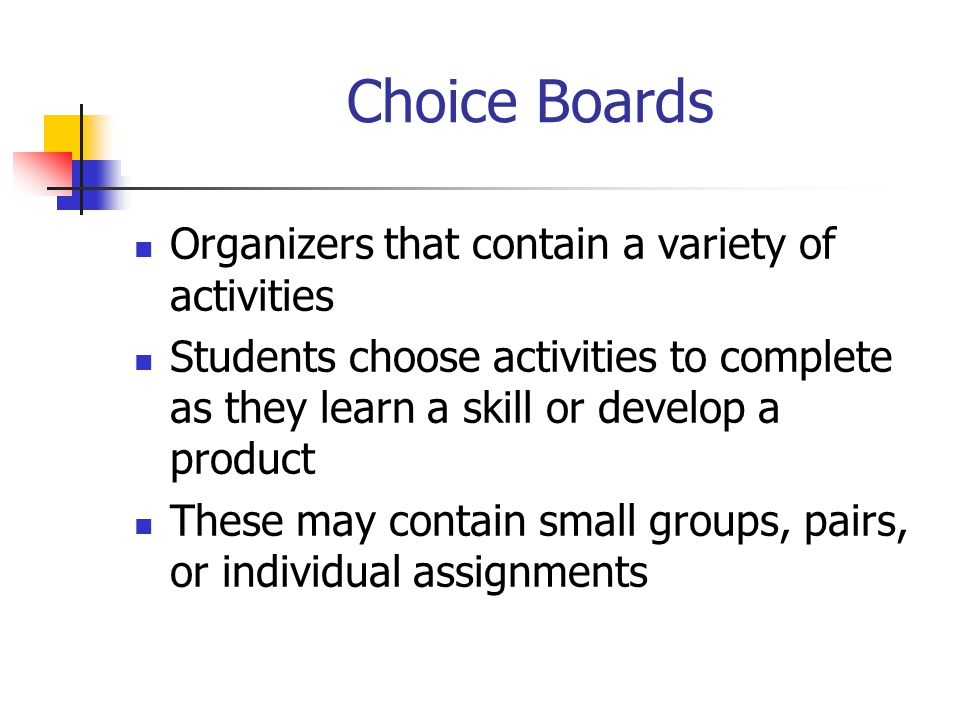 Choice Boards Organizers that contain a variety of activities