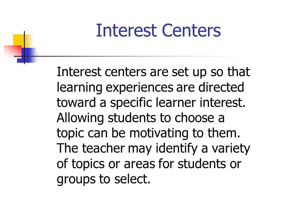Interest Centers