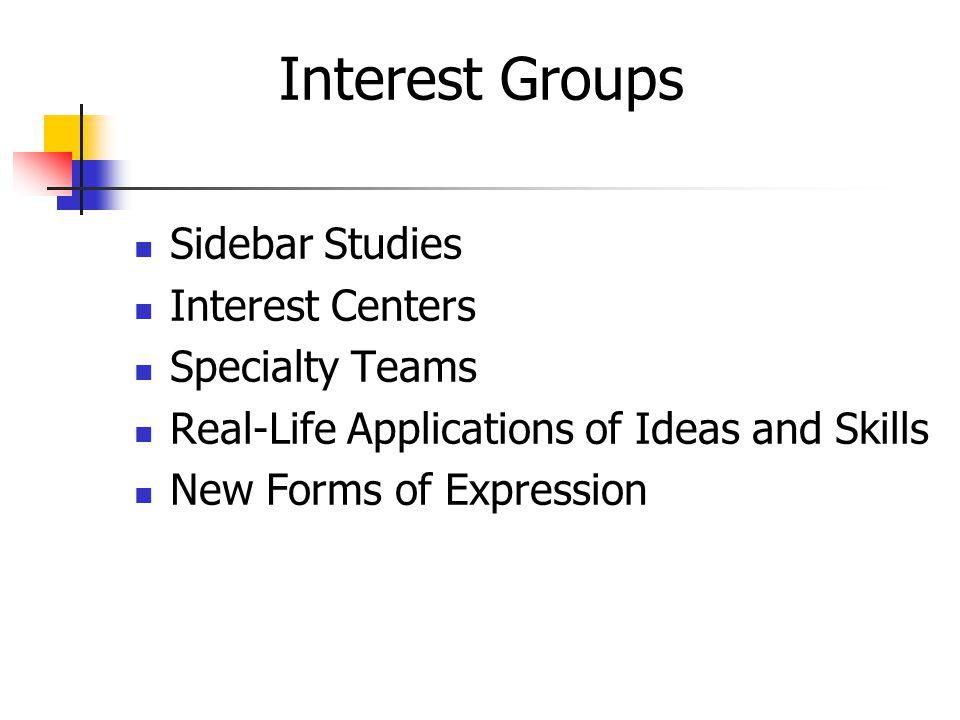 Interest Groups Sidebar Studies Interest Centers Specialty Teams