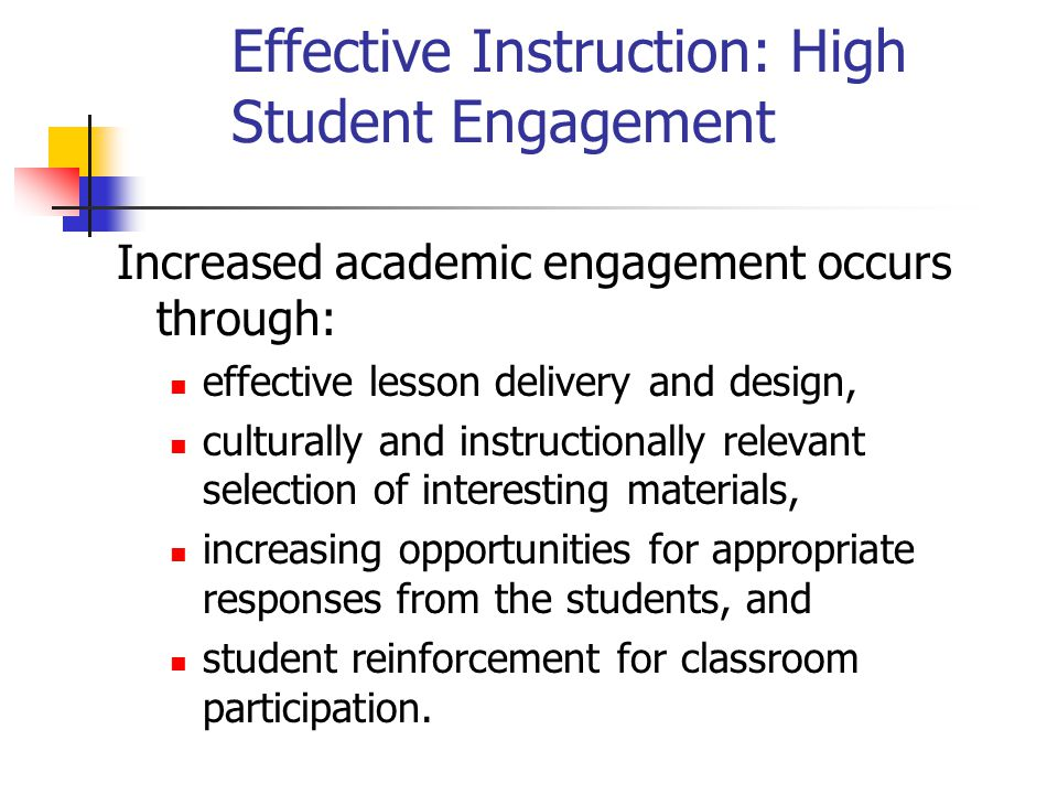 Effective Instruction: High Student Engagement