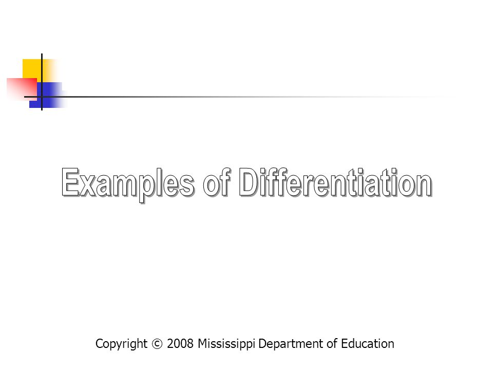 Examples of Differentiation