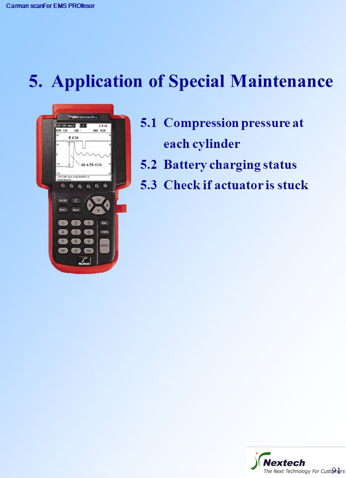 5. Application of Special Maintenance