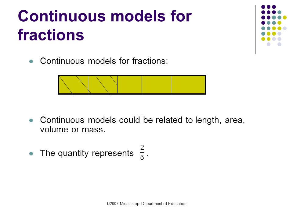 Continuous models for fractions