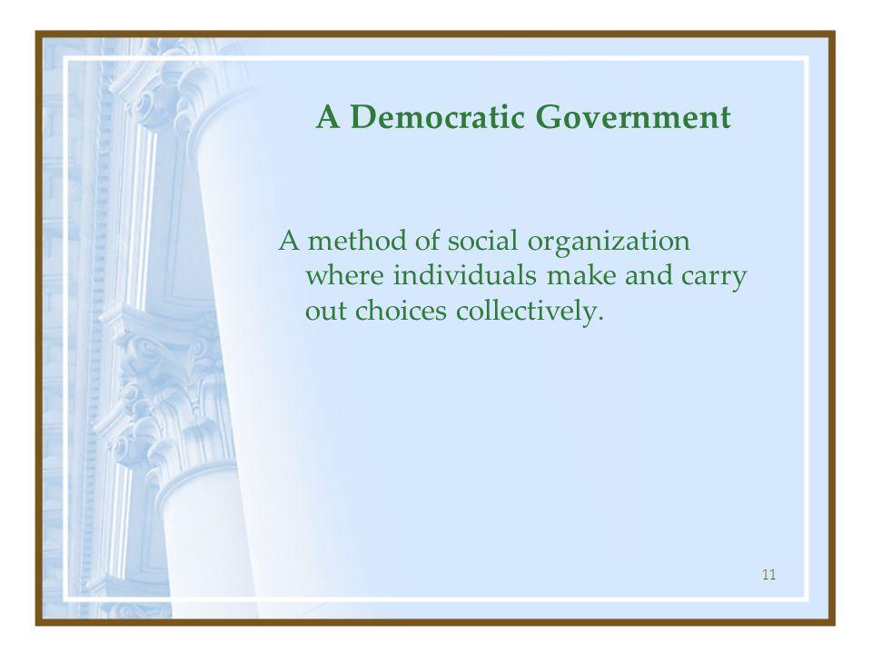 A Democratic Government