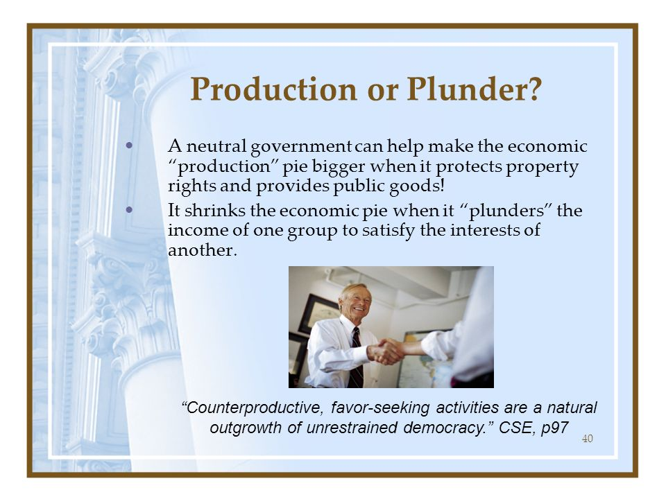 Production or Plunder