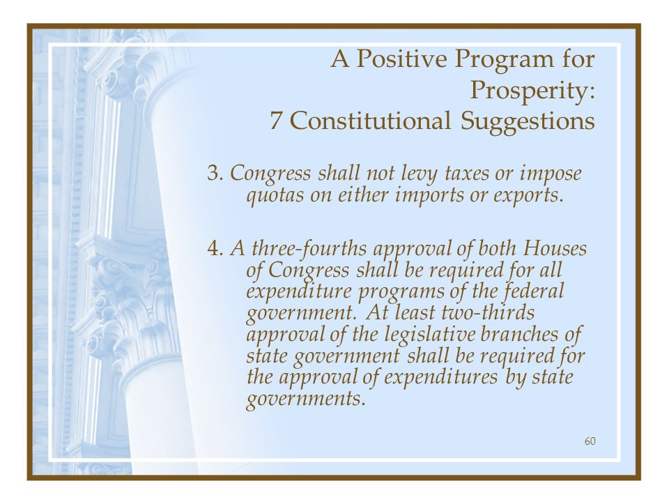 A Positive Program for Prosperity: 7 Constitutional Suggestions